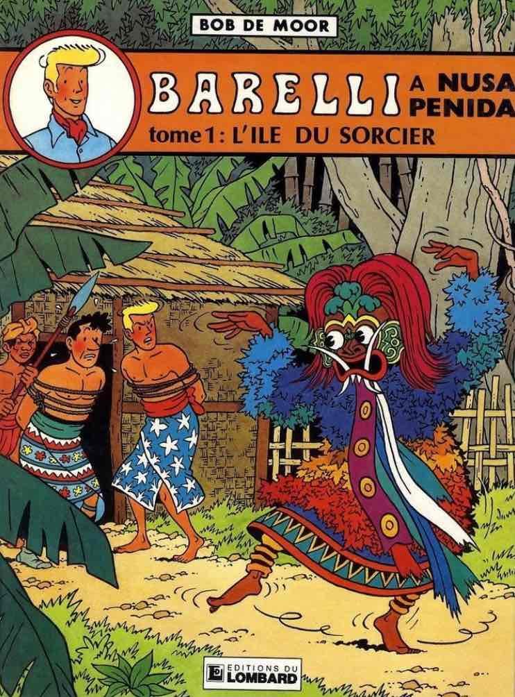 Barelli à Nusa Penida Bob de Moor Ile du sorcier Histoire